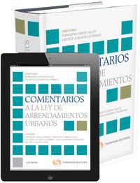Comentarios A La Ley De Arrendamientos Urbanos (+proview) - Celia  Martinez Escribano  /  Vicente   Guilarte Gutierrez  /  Fernando  Crespo Allue