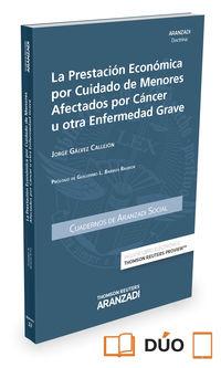 PRESTACION ECONOMICA POR CIUDADANO DE MENORES AFECTADOS POR CANCER U OTRA ENFERMEDAD GRAVES, LA - CUAD AS 3-2015 (DUO)