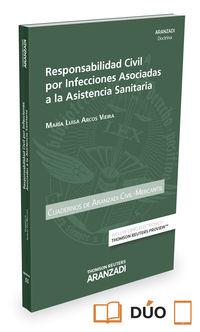 Responsabilidad Civil Por Infecciones Asociadas A La Asistencia Sanitaria - Cuad Ac1-2016 (duo) - Mª Luisa Arcos Vieira