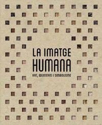 LA IMATGE HUMANA