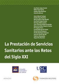 Prestacion De Servicios Sanitarios Ante Los Retos Del Siglo Xxi - Aa. Vv.