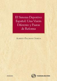 El sistema deportivo español - Alberto Palomar Olmeda