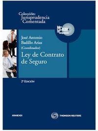 La  (2ª ed. )  ley de contrato de seguro  -  Jurisprudencia Comentada - L. Fernando  Reglero Campos  /  Jose Manuel  Busto Lago