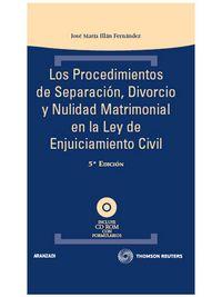 Procedimientos De Separacion, Divorcio Y Nulidad Matrimonial En La - Jose Maria Illan Fernandez