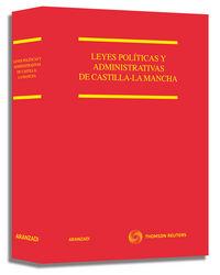 LEYES POLITICAS Y ADMINISTRATIVAS DE CASTILLA-LA MANCHA