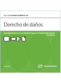 Derecho De Daños - Jesus  Estruch Estruch  /  Luz  Martinez Velencoso