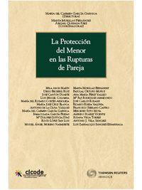 Proteccion Del Menor En Las Rupturas De Pareja - Mª Del Carmen Garcia Garnica