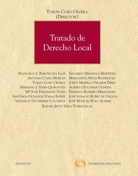 Tratado De Derecho Local - Tomas  Cobo Olvera  /  Alberto  Palomar Olmeda