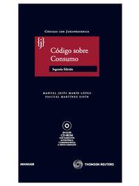 Codigo Sobre Consumo (2ª Ed) - Manuel Jesus Marin Lopez
