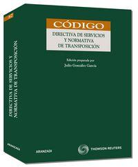 Directiva De Servicios Y Normativa De Transposicion - Aa. Vv.