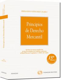 Principios De Derecho Mercantil (15ª Ed. ) - Fernando Sanchez Calero