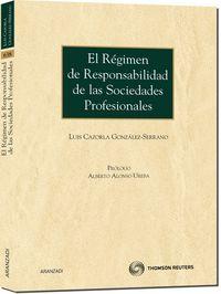 El regimen de responsabilidad de las sociedades profesionales - L. Cazorla Gonzalez Serrano