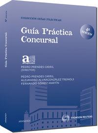 Guia Practica Concursal (4ª Ed. ) - Pedro  Prendes Carril (coord. )