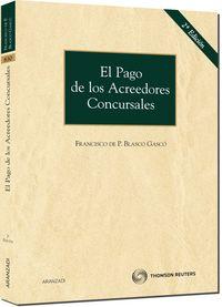 Pago De Los Acreedores Concursales (2ª Ed. ) - Fancisco De Paula Blasco