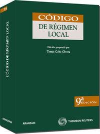 (9ª Ed. )  Codigo De Regimen Local - Tomas Cobo Olvera