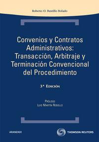 (3ª Ed. )  Convenios Y Contratos Administrativos - Roberto Bustillo Bolado