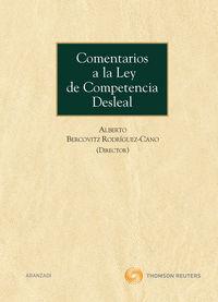 Comentarios A La Ley De Competencia Desleal - A. Bercovitz Rodriguez-cano