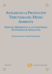 Analisis De La Proteccion Tributaria Del Medio Ambiente - Mª J. Garcia Torres-fernandez