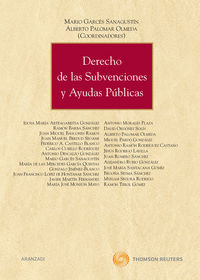 Derecho De Las Subvenciones Y Ayudas Publicas - Alberto  Palomar Olmeda  /  Mario  Garces Sanagustin