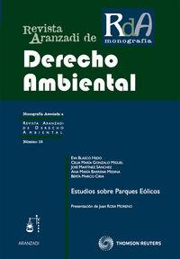 Estudios Sobre Parques Eolicos - Revista Aranzadi Derecho Ambiental - Eva  Blasco Hedo  /  [ET AL. ]