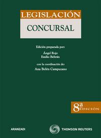 (8ª Ed. )  Legislacion Concursal - Ana Belen  Campuzano Laguillo  /  Emilio M.   Beltran Sanchez  /  Angel  Rojo Fernandez-rio