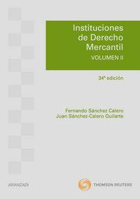 Instituciones De Derecho Mercantil Ii (34ª Ed) - Fernando Sanchez Calero