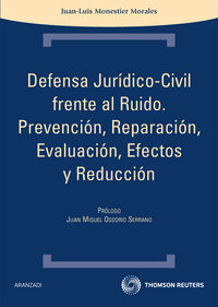 Defensa Juridico-civil Frente Al Ruido - Juan-luis Monestier Morales