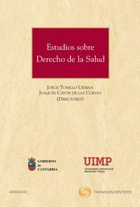 Estudios Sobre Derecho De La Salud - Joaquin     Cayon  /  Jorge  Tomillo Urbina