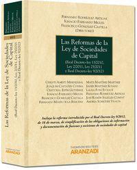 Las reformas de la ley de sociedades de capital - Fco.  Gonzalez Castilla (ed. )  /  F.   Rodriguez Artigas (ed. )  /  I.   Farrando Miguel (ed. )