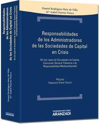 Responsabilidad De Los Administradores De Las Sociedades De Capital - Mª Isabel  Huertas Viesca  /  D.  Rodriguez Ruiz De Villa