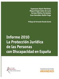 Informa 2010 - La Proteccion Jurca. De Las Personas Con Discapacidad - Aa. Vv.