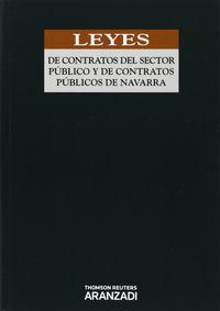 Leyes De Contratos Del Sector Publico Y De Contratos Publicos De Navarra - Aa. Vv.