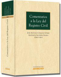 Comentarios A La Ley De Registro Civil - Jose Antonio Cobacho Gomez / Ascension Leciñena Ibarra