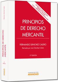 (17ª Ed. )  Principios De Derecho Mercantil - Fernando Sanchez Calero