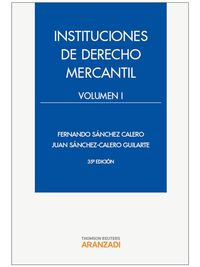 (35ª Ed. )  Instituciones De Derecho Mercantil I - Juan Sanchez Calero Guilarte