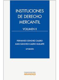 (35ª Ed. )  Instituciones De Derecho Mercantil Ii - Juan Sanchez Calero Guilarte