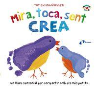 MIRA, TOCA, SENT - CREA