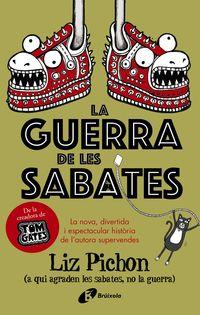 GUERRA DE LES SABATES, LA