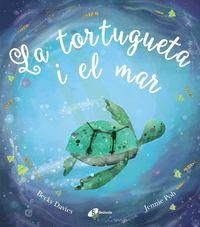 La tortugueta i el mar - Becky Davies / Jennie Poh (il. )