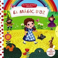 Magic D'oz, El - Els Meus Primers Classics - Miriam Bos