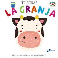 TRIS-TRAS - LA GRANJA