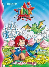 Tina Superbruixa I El Regne Magic - Knister