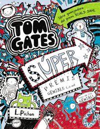 Super Premis Genials - Tom Gates - Liz  Pichon