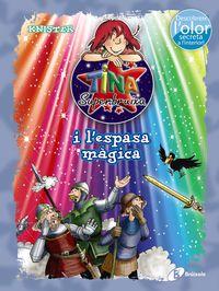 Tina Superbruixa I L'espasa Magica - Knister