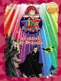 Tina Superbruixa Al Castell De Dracula - Knister