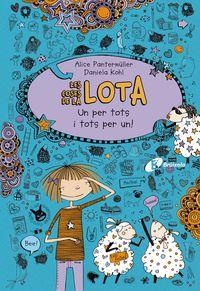 Coses De La Lota, Les - Un Per Tots I Tots Per Un! - Alice Pantermuller