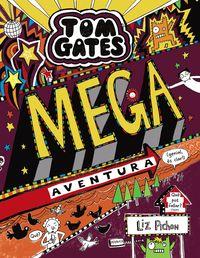TOM GATES - MEGA AVENTURA (GENIAL, ES CLAR!)