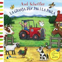 La granja d'en pau i la paula - Axel Scheffler