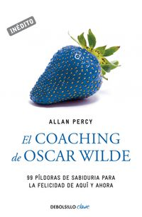 El coaching de oscar wilde - Allan Percy