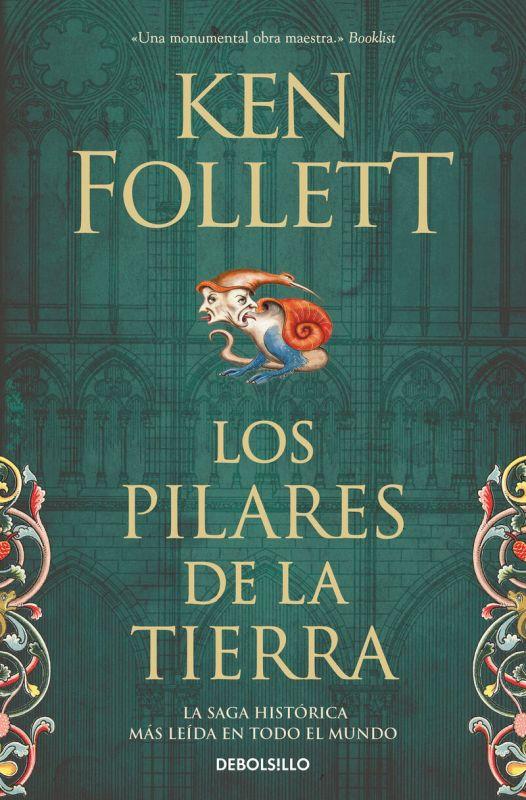 Pilares De La Tierra, Los (los Pilares De La Tierra 1) - Ken Follett